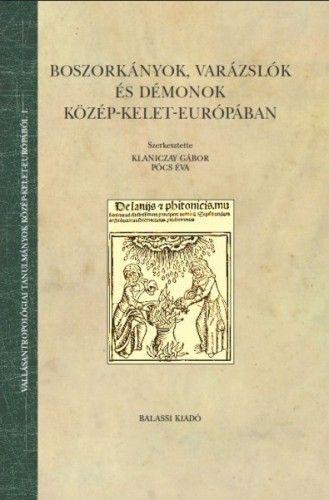 Boszorkányok, varázslók és démonok Közép-Kelet- Európában