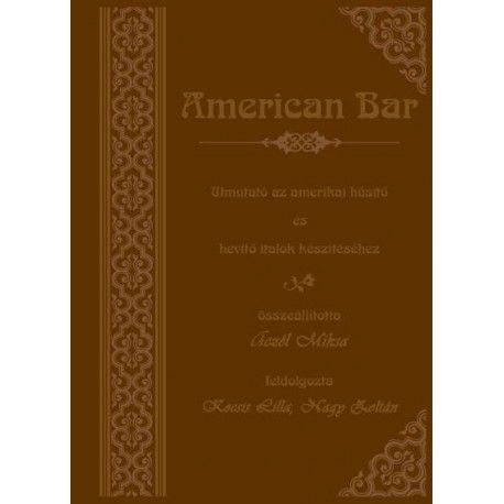American bar - Aczél Miksa pdf epub