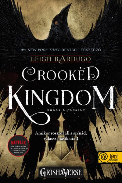 Crooked Kingdom - Bűnös birodalom (SÖ)