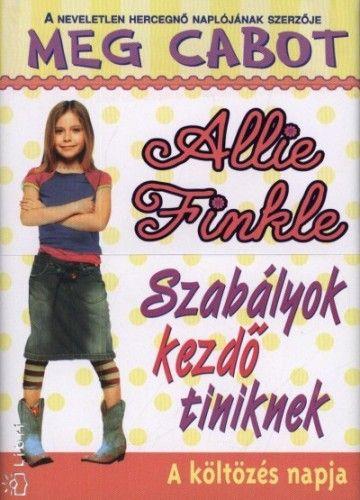 Allie Finkle - Szabályok kezdő tiniknek 1. - A költözés napja