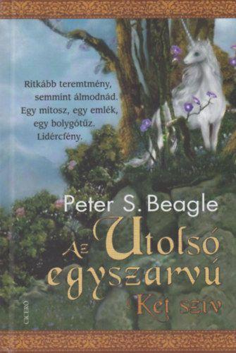 Az utolsó egyszarvú - Két szív - Peter S. Beagle pdf epub