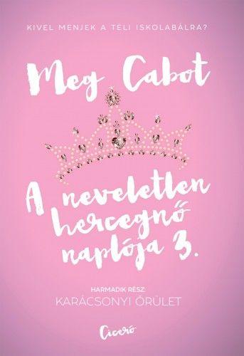 A neveletlen hercegnő naplója 3. Karácsonyi őrület