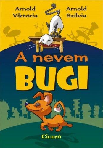 A nevem Bugi - Arnold Viktória |