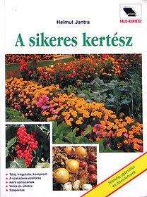 A sikeres kertész - Helmut Jantra pdf epub