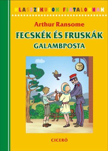 Fecskék és Fruskák - Galambposta - Arthur Ransome pdf epub