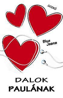 Dalok Paulának - Blue Jeans pdf epub