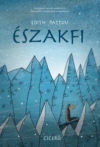 Északfi - Edith Pattou pdf epub