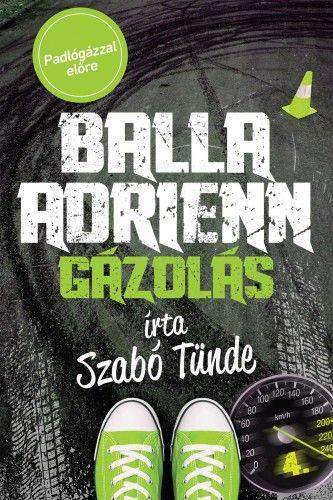 Gázolás - Balla Adrienn 4.