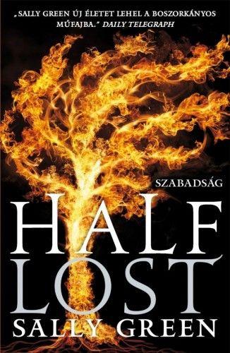 Half Lost - Szabadság