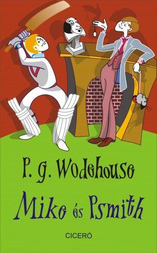 Mike és Psmith - P. G. Wodehouse pdf epub