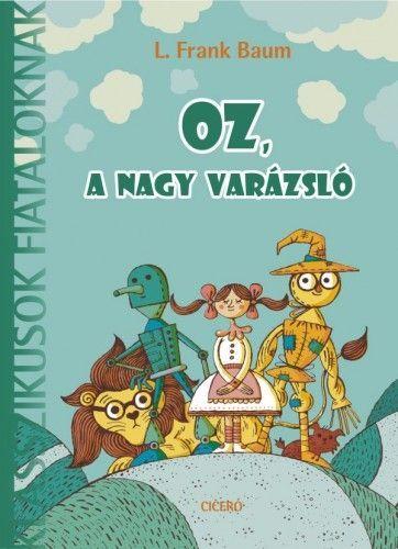 Oz, a nagy varázsló