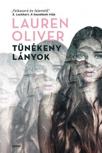 Tünékeny lányok - Lauren Oliver |