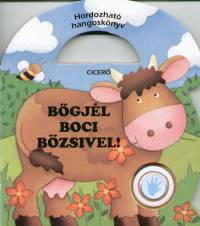 Bőgjél Boci Bözsivel!