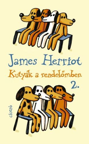 Kutyák a rendelőmben 2. - James Herriot pdf epub
