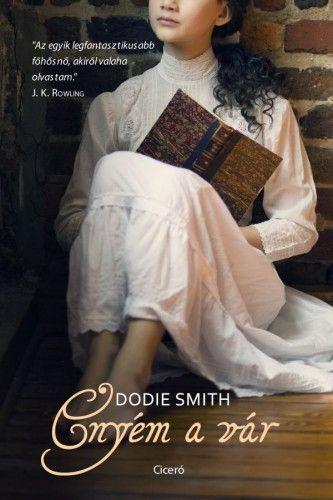 Dodie Smith - Enyém a vár