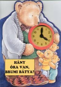 Hány óra van, Brumi bátya? - Gyárfás Endre |