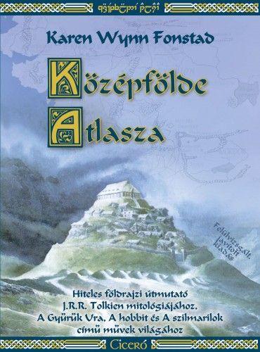 Karen Wynn Fonstad - Középfölde Atlasza - új, javított kiadás