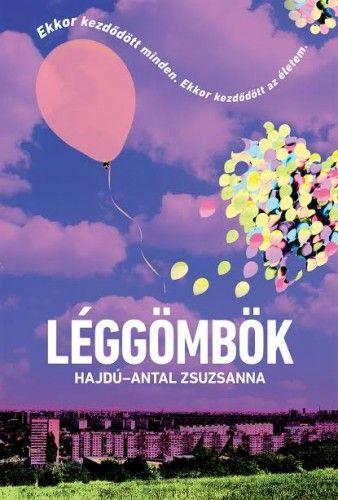 Léggömbök - Hajdú-Antal Zsuzsanna pdf epub