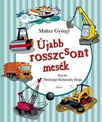 Újabb rosszcsont mesék - Malter György pdf epub
