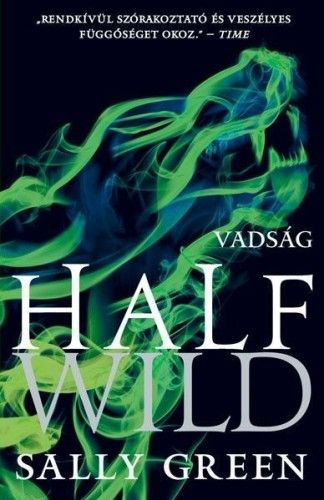 Half Wild - Vadság - Sally Green pdf epub