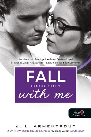 Fall with Me - Zuhanj velem