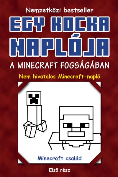Egy kocka naplója 1. - A Minecraft fogságában
