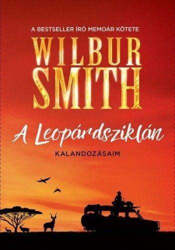 A Leopárdsziklán - Wilbur Smith |