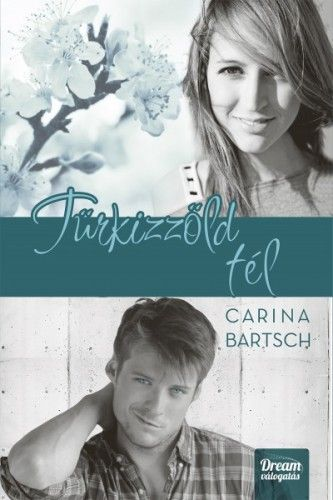 Türkizzöld tél - Carina Bartsch |