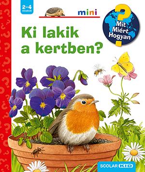 Ki lakik a kertben?