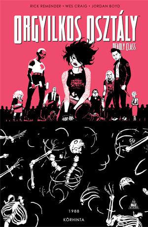 Orgyilkos osztály - Deadly Class 5.