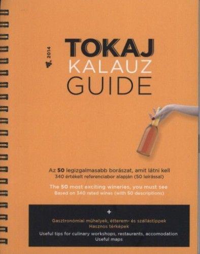 Tokaj Kalauz Guide 2014 - Ripka Gergely pdf epub