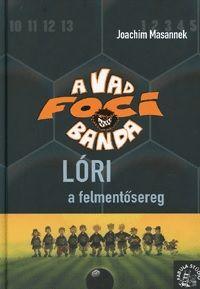 A Vad Focibanda 9. kötet - Joachim Masannek pdf epub