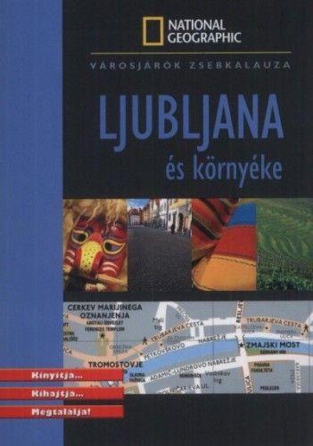 Ljubljana és környéke - National Geographic zsebkalauz