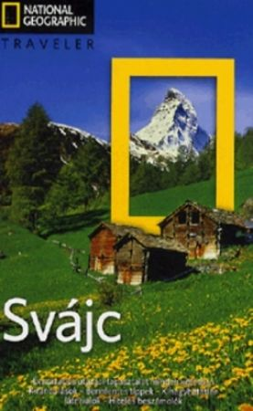 Svájc - National Geographic