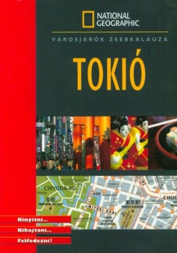 Tokió - National Geographic zsebkalauz - Vincent Grandferry pdf epub
