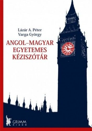 Angol-magyar egyetemes kéziszótár - Varga György |
