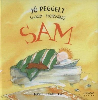 Jó reggelt Sam!