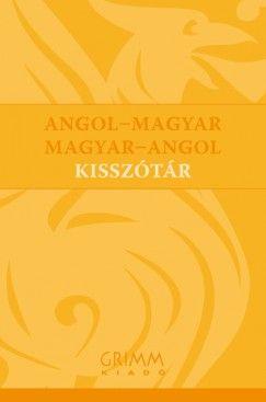 Angol-magyar - Magyar-angol kisszótár - ENGLISH - HUNGARIAN, HUNGARIAN - ENGLISH DICTIONARY