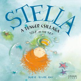 Stella, a tenger csillaga