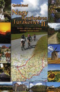 Nagy kerékpáros túrakönyv II. - 30 túra - 2972 km - 47 túranap