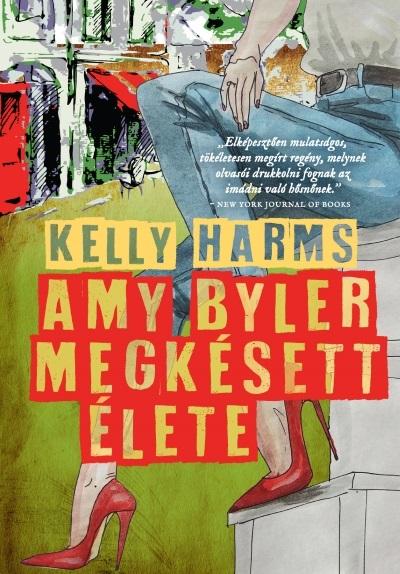 Amy Byler megkésett élete
