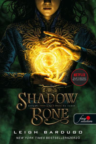 Shadow and Bone - Árnyék és csont