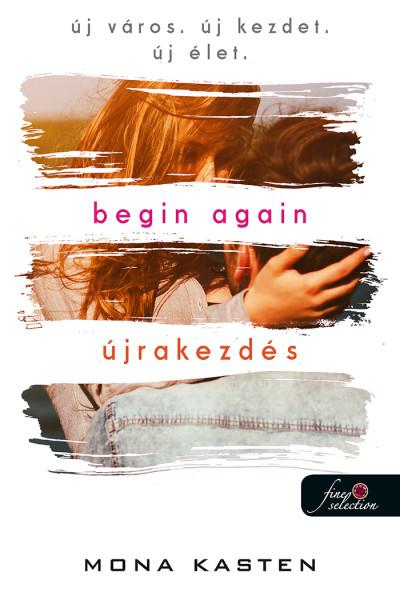 Begin Again - Újrakezdés