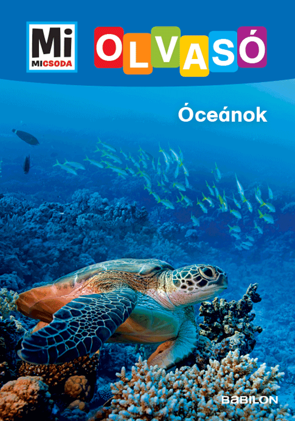 Óceánok - Mi MICSODA OLVASÓ
