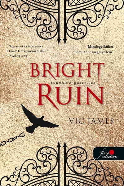 Bright Ruin - Tündöklő pusztulás (Sötét képességek  3.)