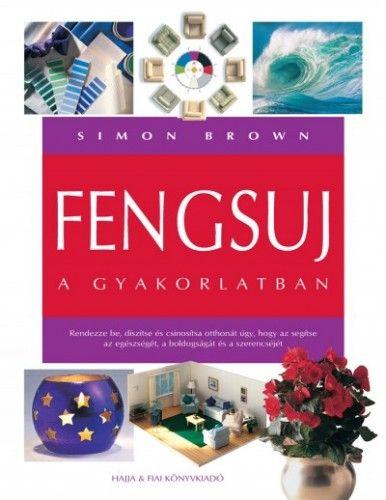 Fengsuj a gyakorlatban - Simon Brown pdf epub