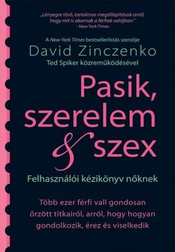 Pasik, szerelem & szex - Felhasználói kézikönyv nőknek