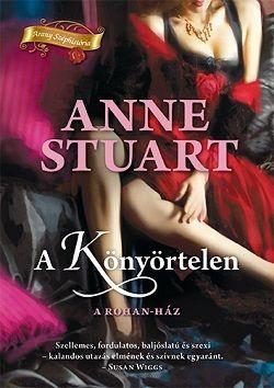 A könyörtelen - Anne Stuart |