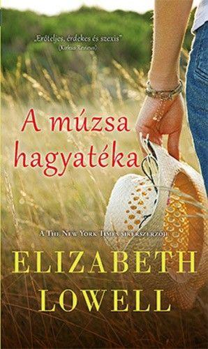 A múzsa hagyatéka - Elizabeth Lowell |