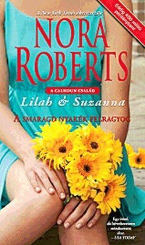 A smaragd nyakék felragyog - Nora Roberts |